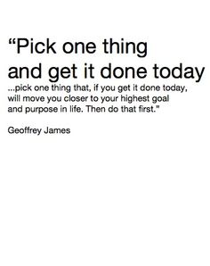 Pick one thing....... #motivation