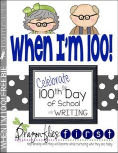 When I'm 100 - 100th Day Writing Activity