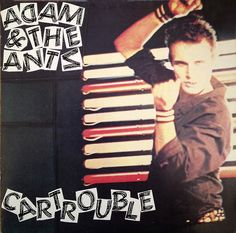 Adam and The Ants - Cartrouble (Do It Records 1980)