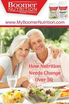 Healthy Aging - How Nutrition Needs Change Over 50 - Boomer Nutrition Healthy Aging, Over 50, Getting Old, 50th, Nutrition, Organic, Change, Food, Getting Older