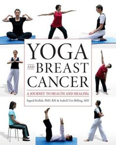 Yoga and Breast Cancer: A Journey to Health and Healing -- You can find more details by visiting the image link.