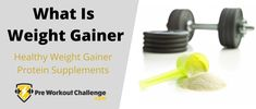 """We will answer """"what is weight gainer"""" by going over what weight gainers are made of, how weight gainers work, and the many weight gainer benefits. Muscle Building Supplements, Protein Supplements, Group Fitness, Gain Muscle, Workout Challenge, Healthy Weight, Gaining Muscle, Muscle Up, Fitness Challenges"""