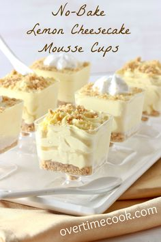 No-Bake Lemon Cheesecake Mousse Cups Use gluten free graham cracker crumbs for a gluten free dessert. (no bake oreo cheesecake individual) Lemon Curd Dessert, Lemon Desserts, Lemon Recipes, Gluten Free Desserts, No Bake Desserts, Just Desserts, Sweet Recipes, Shot Glass Desserts, Small Desserts