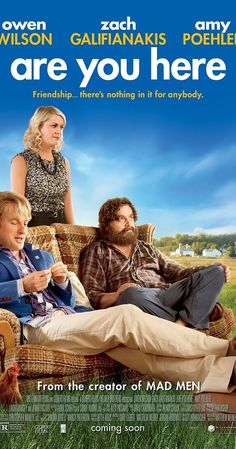 Boo Directed by Matthew Weiner.  With Owen Wilson, Zach Galifianakis, Amy Poehler, Jay Gates. Two childhood best friends, one a superficial womanizer and the other a barely functioning bipolar, embark on a road trip back to their hometown after one of them learns his estranged father has died.