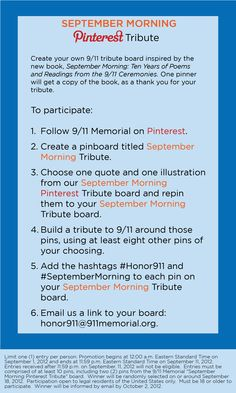 """Between now and September 11, 2012, create your own tribute board in commemoration of the 11th anniversary of the attacks. One pinner will receive a copy of the new book """"September Morning"""" as a thank you. #Honor911 #SeptemberMorning"""