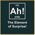 O elemento surpresa!! kkkkkkkkkkk