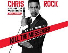 Chris Rock's best live DVD, IMHO. 'Kill The Messenger'.