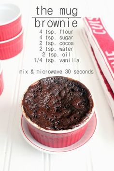 the BEST mug brownie recipe! TZ: using a 3/4 cup Pampered Chef bowl, microwave for 1 min. Optional: add a pinch of baking soda *Can make with GF flour