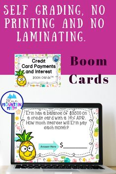 Boom Cards™ are a great way for students to practice every day skills In this 20- card deck, students practice finding the balances, interest and payments for credit cards. Digital task cards are self-grading, easy to use and best of all, require no printing or laminating.