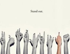 Stand out.