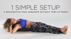 A restorative yoga sequence that any minimalist will love.