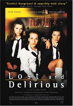 Directed by Léa Pool.  With Piper Perabo, Jessica Paré, Mischa Barton, Jackie Burroughs. A newcomer to a posh girls boarding school discovers that her two senior roommates are lovers.