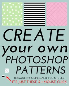 How To Create Your Own Photoshop Patterns