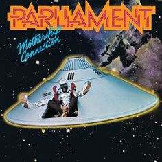 "Parliament, 'Mothership Connection' - George Clinton leads his Detroit crew of extraterrestrial brothers through a visionary album of science-fiction funk on jams such as ""Supergroovalisticprosifunkstication"" and ""Give Up the Funk. Lps, Funk Bands, Soul Music, My Music, Music Pics, Music Albums, Music Stuff, Audio Music, Music Artwork"