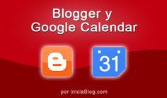 Integrando Blogger y Google Calendar. Pasos