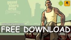 [DOWNLOAD] GTA San Andreas APK + SD Data (Android) *Updated April 2014