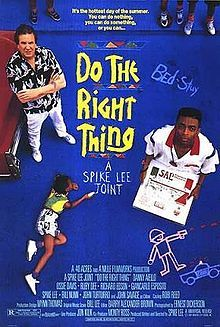 Do the Right Thing (1989). D: Spike Lee. Selected in 1999.