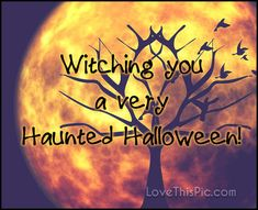 Witching you a very quotes quote halloween happy halloween halloween quotes halloween quote happy halloween quotes