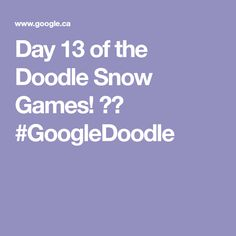 Day 11 of the Doodle Snow Games! Google Doodles, Winter Olympics, Welding Projects, Weight Loss Program, Beautiful World, App Design, Snow, Day, Games