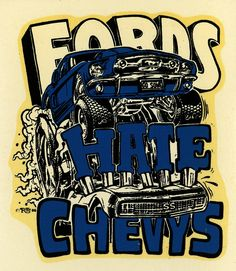 fords hate chevys