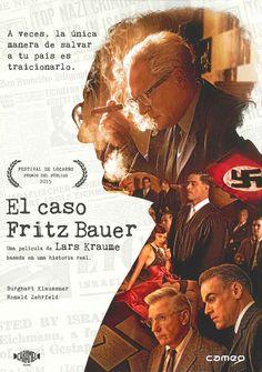 """""""El caso Fritz Bauer"""" (2015) Alemania, dirigida por Lars Kraume. En 1957, doce años después de la II Guerra Mundial (1939-1945) y del fin del Tercer Reich, el Fiscal General Fritz Bauer se comprome a detener a los criminales nazis. El hecho decisivo es la localización del Adolf Eichmann, miembro clave de las SS."""