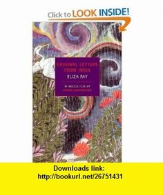 Original Letters from India (New York Review  Classics) (9781590173367) Eliza Fay, E.M. Forster, Simon Winchester , ISBN-10: 1590173368  , ISBN-13: 978-1590173367 ,  , tutorials , pdf , ebook , torrent , downloads , rapidshare , filesonic , hotfile , megaupload , fileserve