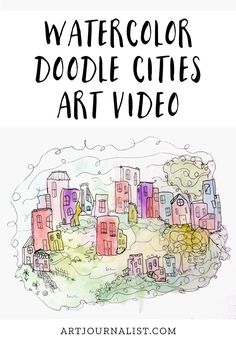 Lately I am having lots of fun creating these watercolor doodle cities and I am so happy the stars aligned so I could have a chance to make this video sharing the process I use Doodle Art Journals, Art Journal Pages, Art Drawings For Kids, Watercolor Art, Watercolor Beginner, Simple Watercolor, Watercolor Projects, Process Art, City Art