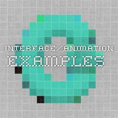 Interface/Animation examples