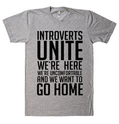 Introverts unite t shirt
