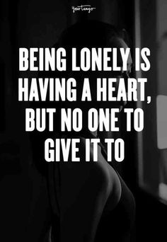 When you have a big heart but haven't found the one to share it with yet. #single #quotes #lonelyquotes #singlequotes