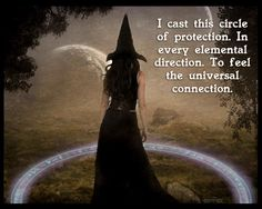 Casting a protective circle is making a psychic shield of energy around you to make sure nothing can get in you don't want to, including negative energies.
