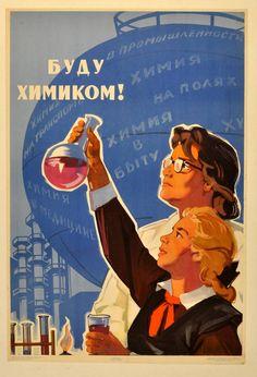 1964 B. Reshetnikov Soviet Russia propaganda poster, 'I will be a chemist' Cold War Propaganda, Communist Propaganda, Propaganda Art, Vintage Advertisements, Vintage Ads, Chemistry Posters, In Soviet Russia, Russian Constructivism, Posters Vintage