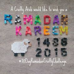 A Crafty Arab:  Ramadan Mubarak 1436/2015 & Perler Sheep Tutorial. What a magical time of year. Yesterdaymy threegirls had their last day of school, followed up by our annual Hello Summer backyard bbq party and today we go right into Ramadan! For those new to my blog, I started a 30 Day Ramadan Crafty Challenge back in 2011 when we couldn't find any Arab or …