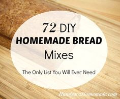 72 DIY Bread Mixes R