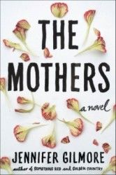 Q&A with The Mothers novelist Jennifer Gilmore, by Lori at LavenderLuz.com