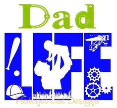 Dad LIFE Cutting File Studio 3 Silhouette by RatchetCatDesigns