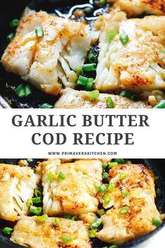 Fresh Fish Recipes, Easy Fish Recipes, Garlic Recipes, Easy Cod Recipes, Baked Cod Recipes Healthy, Salmon Recipes, Fish Dinner, Seafood Dinner, Seafood