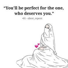 Advice for single women: U will be perfect for the one who Allah SWT has written for u. Muslim Couple Quotes, Muslim Love Quotes, Love In Islam, Allah Love, Beautiful Islamic Quotes, Islamic Inspirational Quotes, Religious Quotes, Quran Verses, Quran Quotes