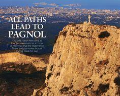 Alle Wege führen nach Pagnol.  JETZT bei Readly lesen:   France Magazine July 2016 - Seite 45