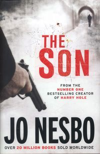 The brand new thriller from no 1 bestselling crime author, Jo Nesbo, which sees a charismatic young prisoner breaking out of jail to find out the truth about his father's death and seek revenge on those who lied to him. The Son Book, Reading Lists, Book Lists, Book Club Books, Books To Read, Book Nerd, Crime Fiction, Thriller Books, What Book