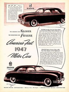 """""""America's First 1947 Motor Cars"""": The 1947 Kaiser Special and the 1947 Frazer."""