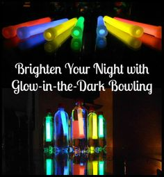 """brighten your night with glow in the dark bowling... detailed pictures of """"How to"""" on website! http://www.mykidsadventures.com/how-to-create-glow-in-the-dark-bowling-in-your-home/"""