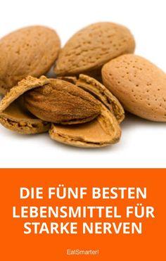 Die fünf besten Lebensmittel für starke Nerven | eatsmarter.de