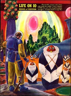 A Frank R. Paul's illustration for the 1940 issue of Fantastic Adventures that depicts Life on Io (moon of Jupiter).