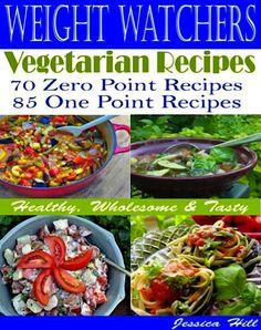 FREE e-Cookbook: Weight Watchers Vegetarian Recipes!