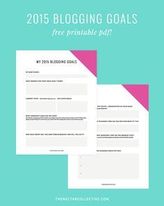 What Are Your #Blogg What Are Your #Blogging Goals for 2015? (Free Printable PDF!) via The Nectar Collective