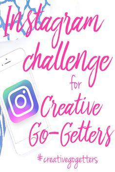 Instagram Challenge for Creative Go-Getters - Instagram Challenge - Blog - The Creatologist