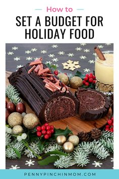 You can still enjoy all of your favorite holiday dishes, desserts and treats, without overdoing your holiday spending. Just follow these money saving tips. Mini Fruit Pizzas, Creative Money Gifts, Money Cake, Log Cake, Healthy Chocolate, Baking Chocolate, Yule Log, Christmas On A Budget, Save Money On Groceries