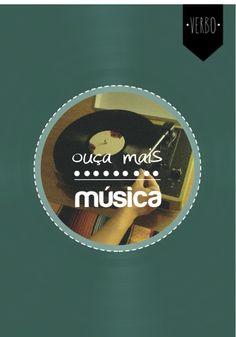 Poster Ouça mais música www.verbocriacao.com