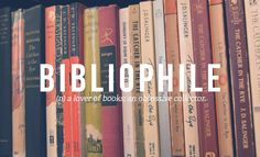 """Bibliophile: A Lover Of Books"" by Daniel Dalton in his article ""32 Totally Not Weird Non-Sexual Fetishes You Might Have"" on BuzzFeed.com."